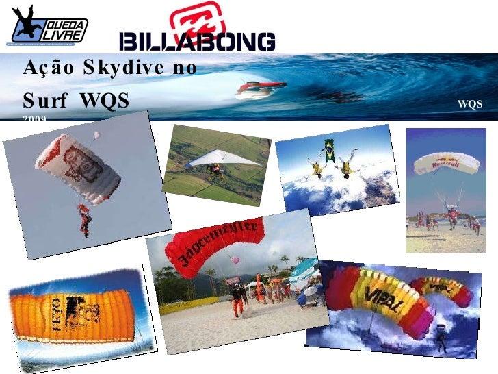 Ação Skydive no Surf  WQS  WQS 2009