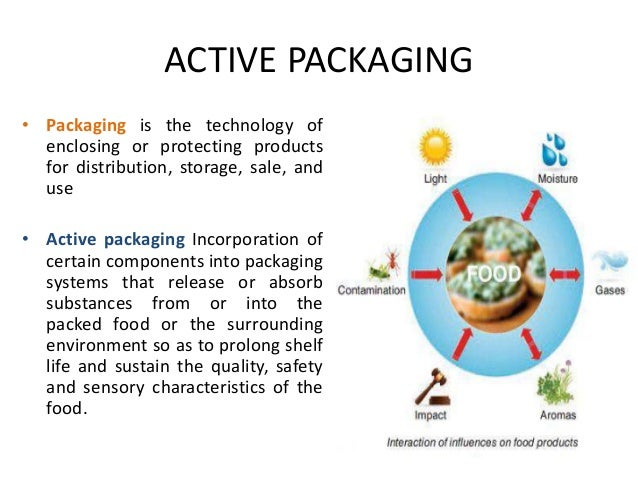 active packaging technologies with an emphasis Progress 01/01/05 to 12/31/05 outputs the inherent value of enzymes for use in active packaging technologies for foods can be increased through utilization of methods involving covalent attachment of the protein to material surfaces the advantages of these products include fewer processing steps, optimized interactions, and enzyme recovery.