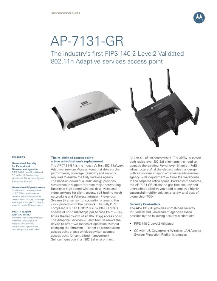 SPECification Sheet                                AP-7131-GR                                The industry's first FIPS 140...