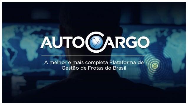 A melhor e mais completa Plataforma de Gestão de Frotas do Brasil