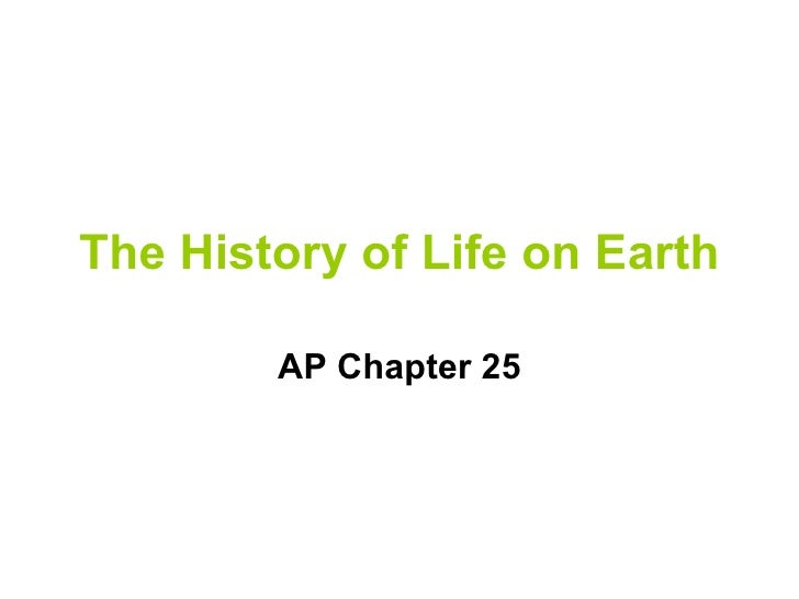 The History of Life on Earth AP Chapter 25