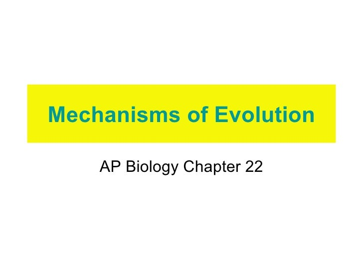 Mechanisms of Evolution AP Biology Chapter 22