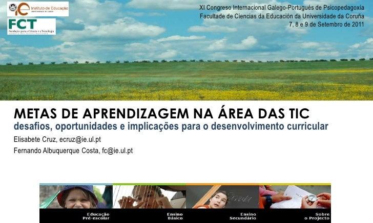 XI Congreso Internacional Galego-Portugués de Psicopedagoxía<br /> Facultade de Ciencias da Educación da Universidade da C...