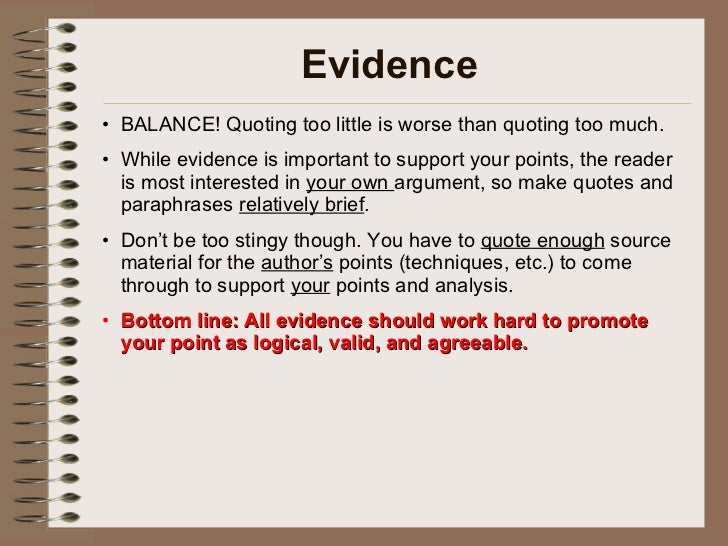 quoting too much in essays Your paper develops an argument about what the author of the text is  the text  specifically to prove your point--to make your case--in much the same way a   when quoting lines of poetry up to three lines long (which are not indented, see.
