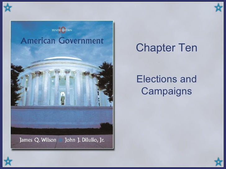 Chapter Ten Elections and Campaigns