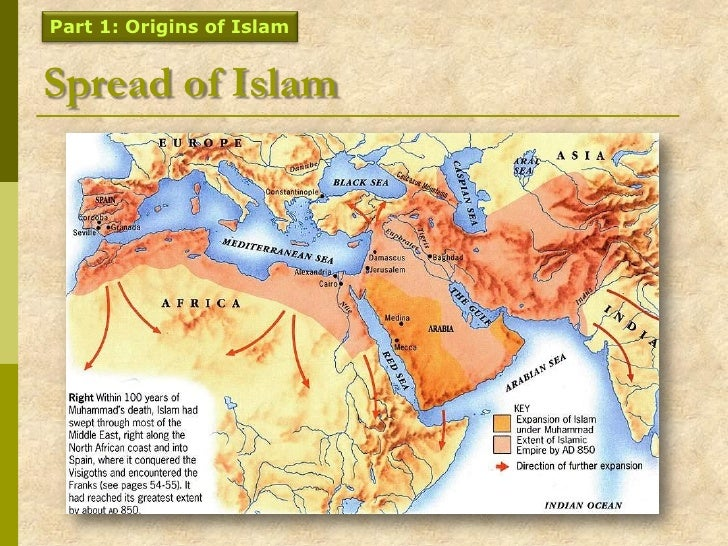 a history of the spread of islam 1 islam spread quickly due to its military might, strategy, and large, extremely cohesive armies 2 islam spread quickly because its philosophy was compelling, progressive, and was considered extremely &#039modern&#039 for its time.