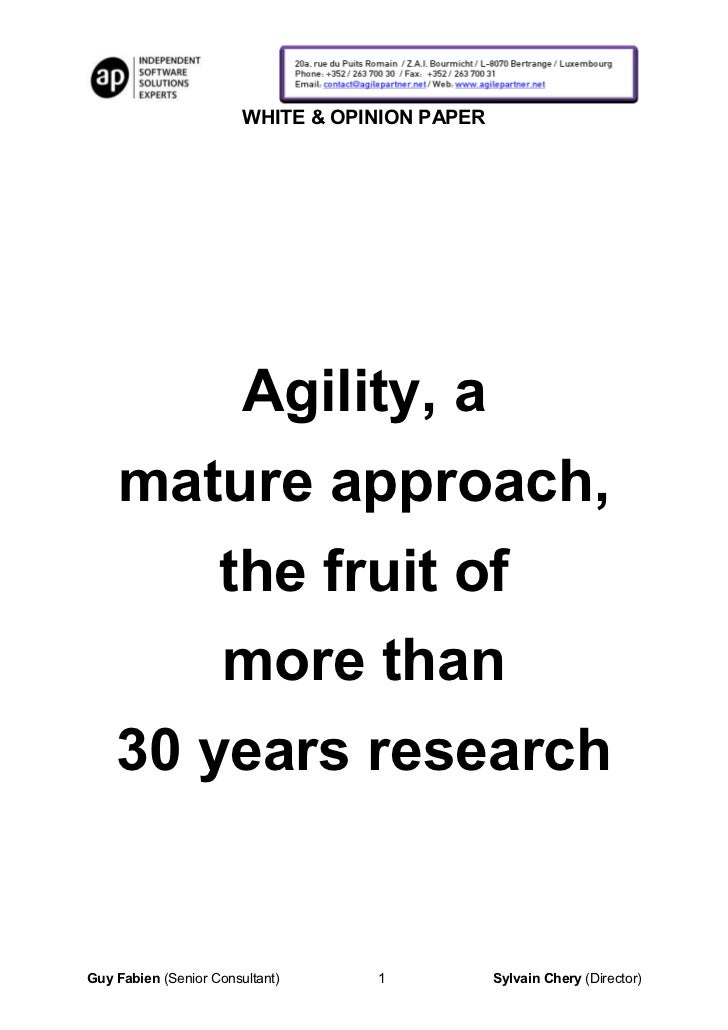 WHITE & OPINION PAPER                        Agility, a    mature approach,                    the fruit of               ...