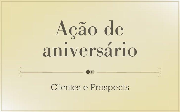 Ação deaniversárioClientes e Prospects