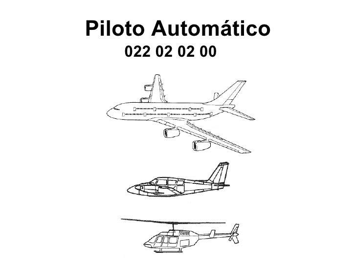 Piloto Automático 022 02 02 00