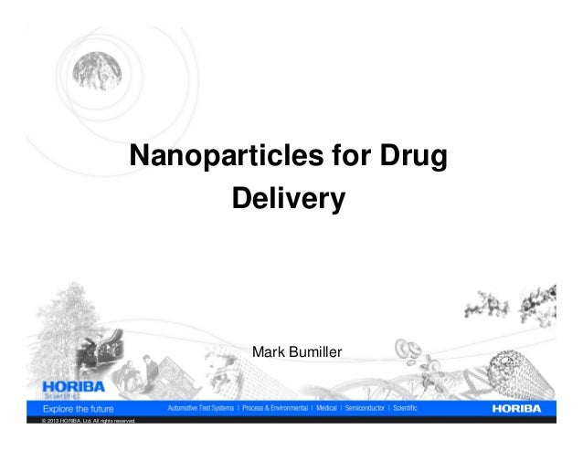 Nanoparticles for Drug                                           Delivery                                             Mark...