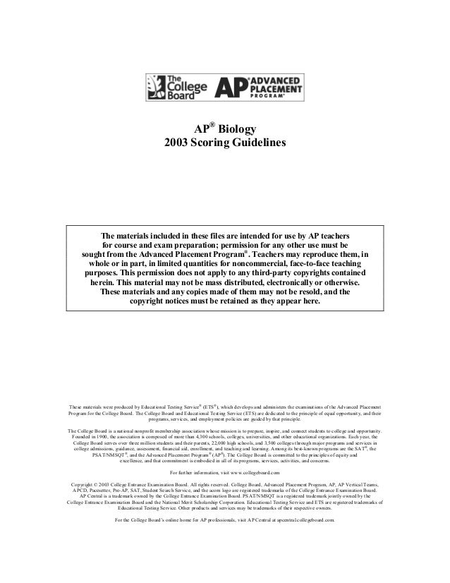 AP® Biology 2003 Scoring Guidelines  The materials included in these files are intended for use by AP teachers for course ...