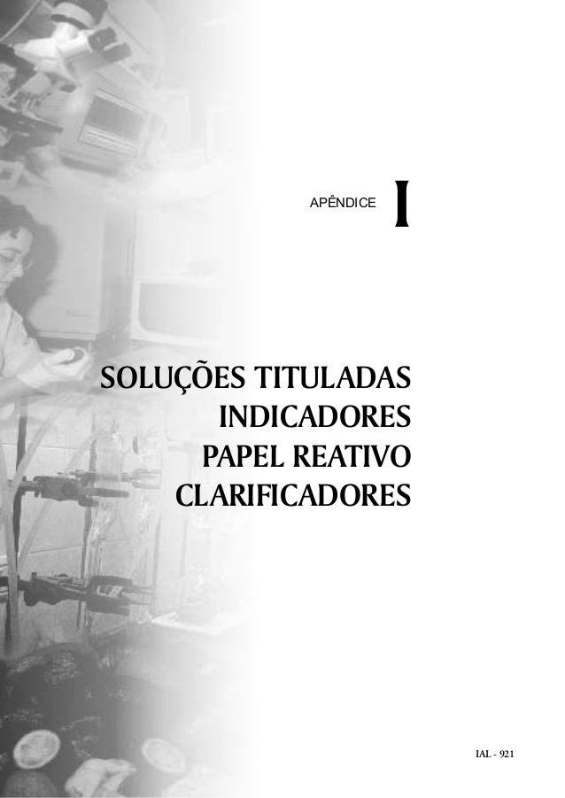 IAL - 921 SOLUÇÕES TITULADAS INDICADORES PAPEL REATIVO CLARIFICADORES IAPÊNDICE