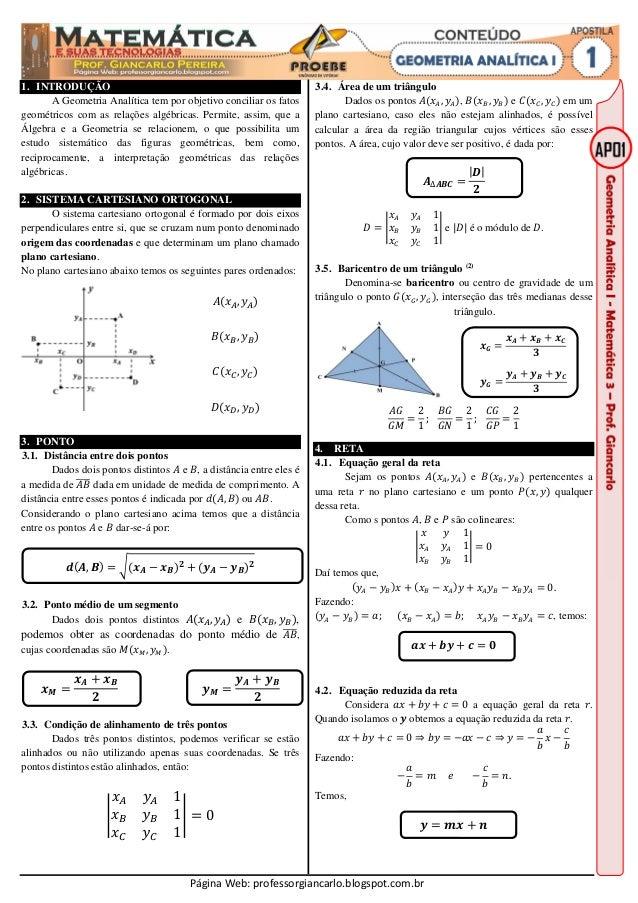 Página Web: professorgiancarlo.blogspot.com.br 1. INTRODUÇÃO A Geometria Analítica tem por objetivo conciliar os fatos geo...