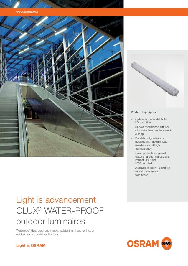 www.osram.asia  Product Highlights: – 	 Optical cover is stable to UV radiation – 	 Specially designed diffuser clip make ...