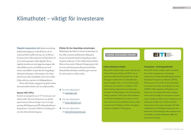 Uppropochprojekt 9     Klimathotet – viktigt för investerare    Stigande temperaturer och diskussioner kring           E...