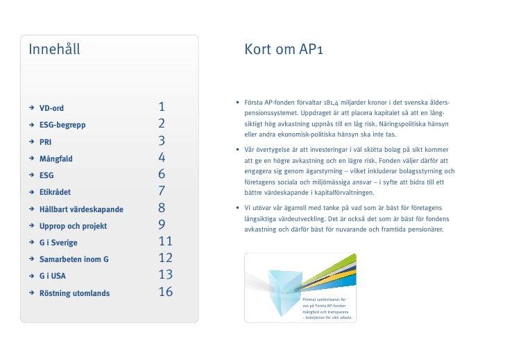 Innehåll                            Kort om AP1                                     • FörstaAP-fondenförvaltar181,4mi...