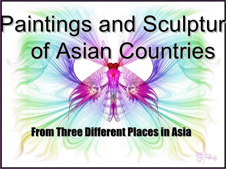Paintings and Sculpture  of Asian Countries From Three Different Places in Asia