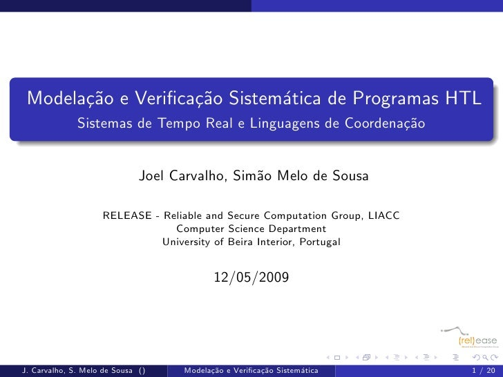 Modela¸˜o e Verifica¸˜o Sistem´tica de Programas HTL        ca           ca        a               Sistemas de Tempo Real e...