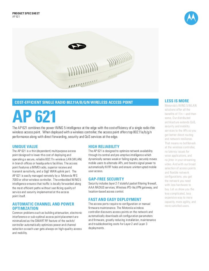 PRODUCT SPEC SHEETAP 621  COST-EFFICIENT SINGLE RADIO 802.11A/B/G/N WIRELESS ACCESS POINT                                 ...