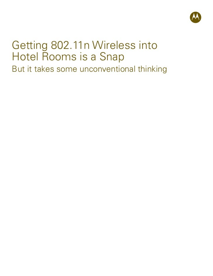 Getting 802.11n Wireless intoHotel Rooms is a SnapBut it takes some unconventional thinking