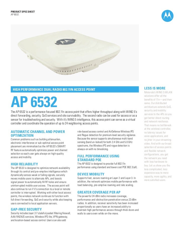 PRODUCT SPEC SHEETAP 6532  HIGH PERFORMANCE DUAL RADIO 802.11N ACCESS POINT                                               ...