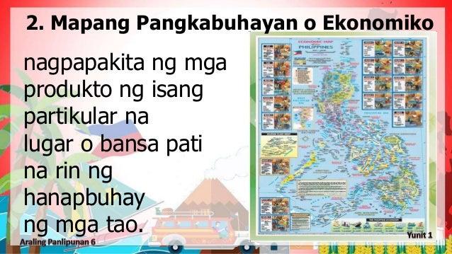 nagpapakita ng mga produkto ng isang partikular na lugar o bansa pati na rin ng hanapbuhay ng mga tao. 2. Mapang Pangkabuh...