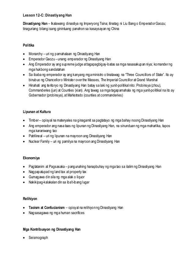 Lesson 12-C: Dinastiyang Han Dinastiyang Han – Ikalawang dinastiya ng Imperyong Tsina; itinatag ni Liu Bang o Emperador Ga...