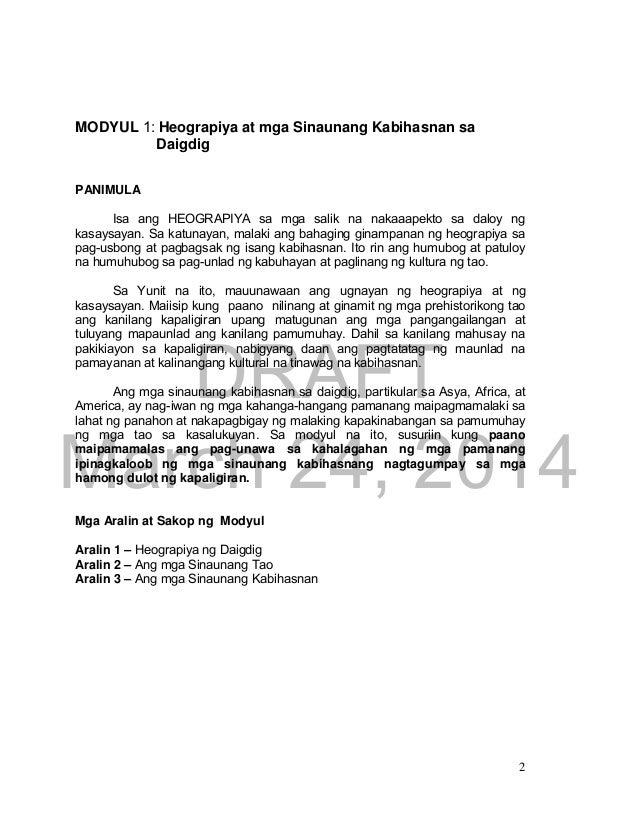 DRAFT  March 24, 2014  2  MODYUL 1: Heograpiya at mga Sinaunang Kabihasnan sa  Daigdig  PANIMULA  Isa ang HEOGRAPIYA sa mg...