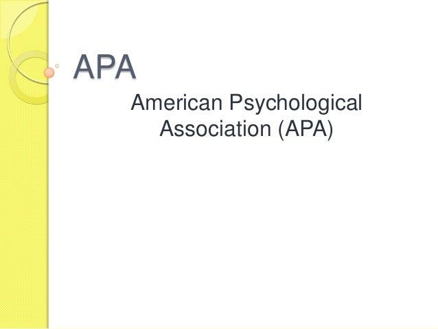 APA  American Psychological    Association (APA)