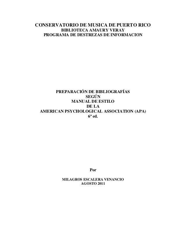CONSERVATORIO DE MUSICA DE PUERTO RICO BIBLIOTECA AMAURY VERAY PROGRAMA DE DESTREZAS DE INFORMACION PREPARACIÓN DE BIBLIOG...
