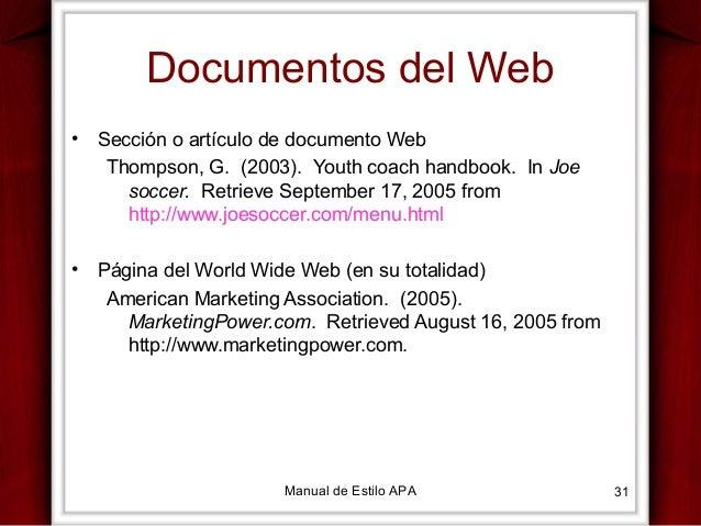 Documentos del Web •  Sección o artículo de documento Web Thompson, G. (2003). Youth coach handbook. In Joe soccer. Retrie...