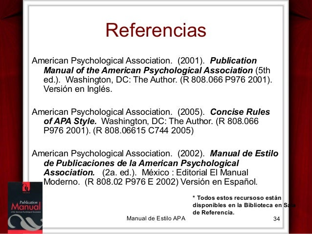 Referencias American Psychological Association. (2001). Publication Manual of the American Psychological Association (5th ...