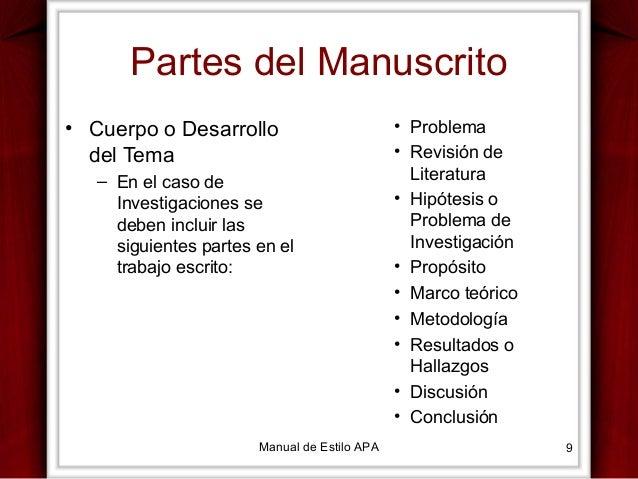 Partes del Manuscrito • Cuerpo o Desarrollo del Tema – En el caso de Investigaciones se deben incluir las siguientes parte...