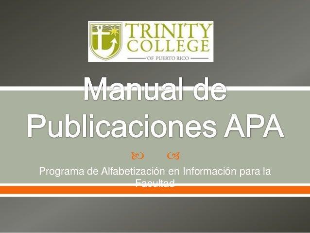   Programa de Alfabetización en Información para la Facultad