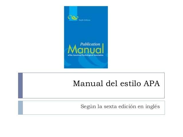 Manual del estilo APA Según la sexta edición en inglés