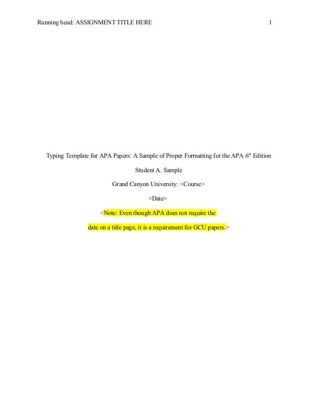 Running Head: ASSIGNMENT TITLE HERE 1 Typing Template For APA Papers: A  Sample Of ...