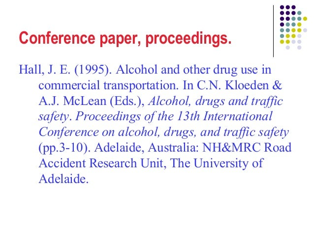apa style citation paper presented at conference In-text citations abbreviations used in referencing  introduction to apa style  title of paper paper presented at title of conference, location of conference .