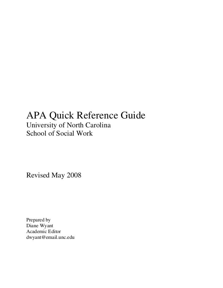 APA Quick Reference Guide University of North Carolina School of Social Work     Revised May 2008     Prepared by Diane Wy...