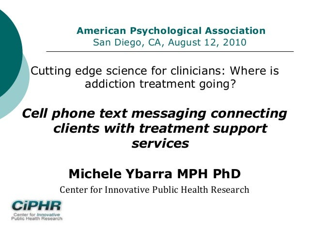 American Psychological Association San Diego, CA, August 12, 2010 Cutting edge science for clinicians: Where is addiction ...