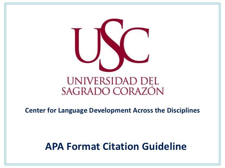 Center for Language Development Across the Disciplines      APA Format Citation Guideline