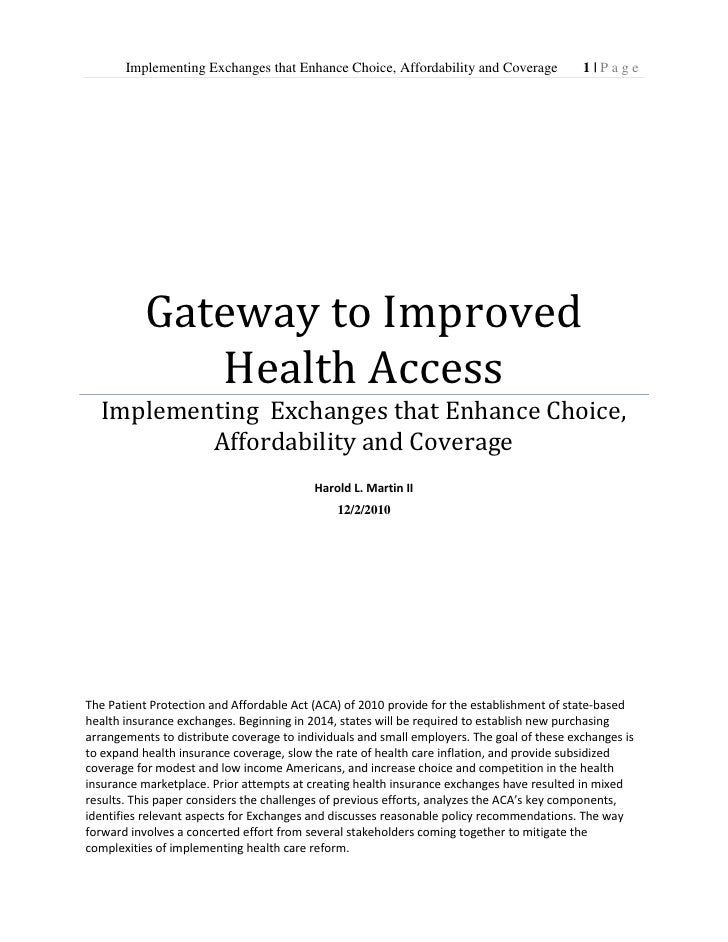 Gateway to Improved Health AccessImplementing  Exchanges that Enhance Choice, Affordability and CoverageHarold L. Mar...