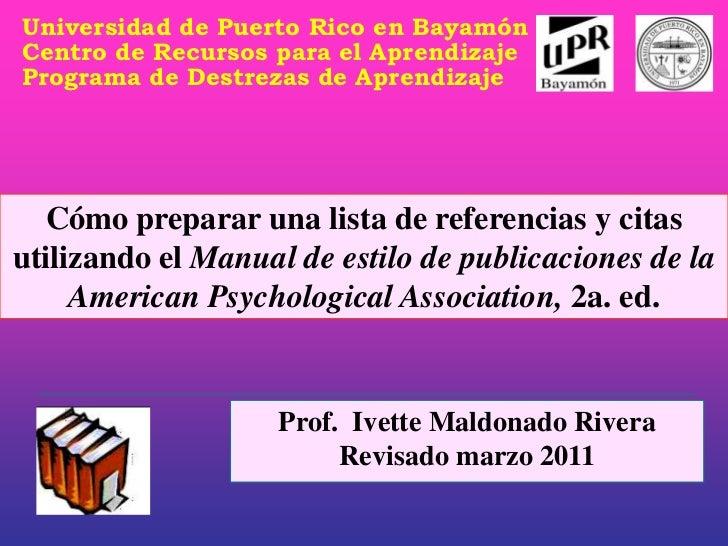 Universidad de Puerto Rico en BayamónCentro de Recursos para el AprendizajePrograma de Destrezas de Aprendizaje  Cómo prep...