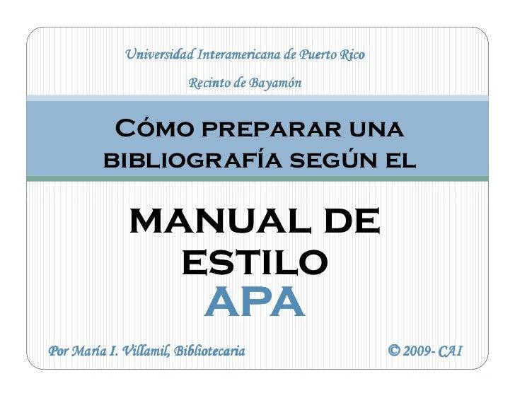 Universidad Interamericana de Puerto Rico                         Recinto de Bayamón           Cómo preparar una          ...