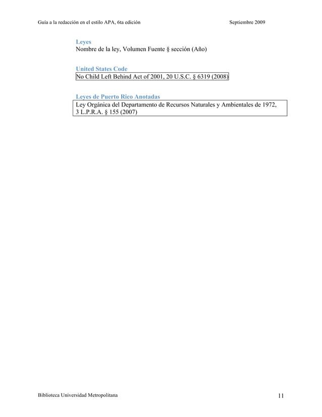 Guía a la redacción en el estilo APA, 6ta edición Septiembre 2009 Biblioteca Universidad Metropolitana 11 Leyes Nombre de ...