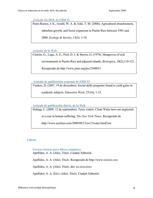 Guía a la redacción en el estilo APA, 6ta edición Septiembre 2009 Biblioteca Universidad Metropolitana 6 Artículo sin DOI,...