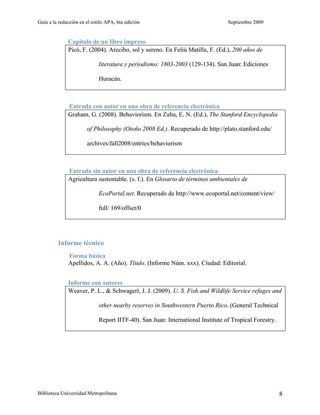 Guía a la redacción en el estilo APA, 6ta edición Septiembre 2009 Biblioteca Universidad Metropolitana 8 Capítulo de un li...
