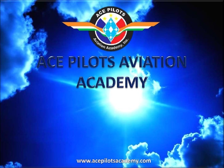 ACE PILOTS AVIATION ACADEMY<br />www.acepilotsacademy.com<br />