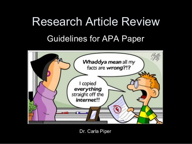 research article review paper apa 141 formatting a research paper learning objectives identify the major components of a research paper written using american psychological association (apa) style  review the following example (chapter 14 apa and mla documentation and formatting, section 143 creating a references section provides extensive.