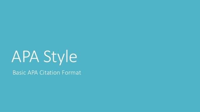 APA Style Basic APA Citation Format