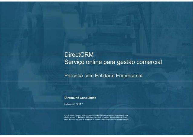 DirectCRM Serviço online para gestão comercial Parceria com Entidade Empresarial DirectLink Consultoria Fevereiro / 2016 A...